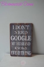 "Houten muurdecoratie met tekst "" I don't need to google..."""